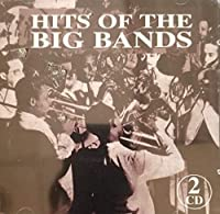 Hits of the Big Bands