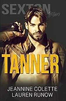 Tanner by [Runow, Lauren, Colette, Jeannine]