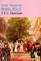 Early Victorian Britain, 1832-51