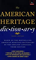 American Heritage Dictionary: Third Edition