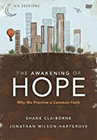 The Awakening of Hope: Why We Practice a Common Faith [DVD]
