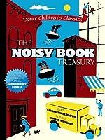 The Noisy Book Treasury (Dover Children's Classics)