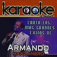 Karaoke: Canta Como Armando Manzanero