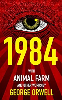 1984 (Nineteen Eighty-Four), Animal Farm, and over 40 Other Works by George Orwell by [Orwell, George, Books, Mapleleaf]