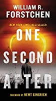 One Second After (A John Matherson Novel) by William R. Forstchen(2011-04-26)
