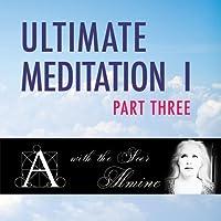 Ultimate Meditation 1 Part Three【CD】 [並行輸入品]
