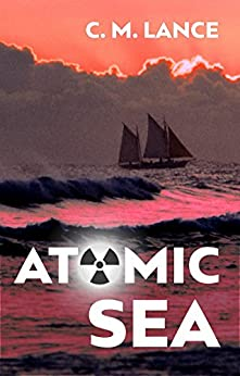 Atomic Sea by [Lance, C. M.]