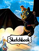 Sketchbook: How To Train Your Dragon Cute Toothless Night & Light Fury And Hiccup Astrid Couple The Viking Village, Doodling or Sketching,Notebook to Draw, Doodle and Journal (Workbook and Handbook) 110 Pages 8.5 x 11 Inches.