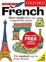 Take Off in French: The Easiest Way to Learn French (Take Off In...)