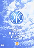 The Practice of HATHA YOGA DEEP BREATH FLOW [DVD]