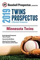 Minnesota Twins 2019: A Baseball Companion