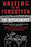 Waiting To Be Forgotten: Stories of Crime And Heartbreak, Inspired By The Replacements (English Edition)
