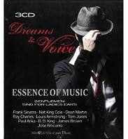 Dreams & Voice Essence of Music