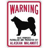 WARNING PATROLLED AND PROTECTED ALASKAN MALAMUTE マグネットサイン:アラスカンマラミュート(スモール) 警.