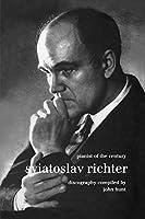Sviatoslav Richter. Pianist of the Century. Discography. [1999].