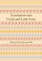 Translations into Greek and Latin Verse