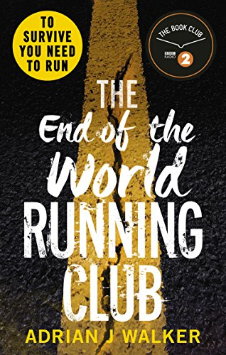amazon the end of the world running club adrian j walker