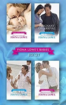 Fiona Lowe's Babies - 4 Book Box Set (Mediterranean Doctors 24) by [Lowe, Fiona]