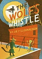 The Wolf's Whistle (Behind the Tails)