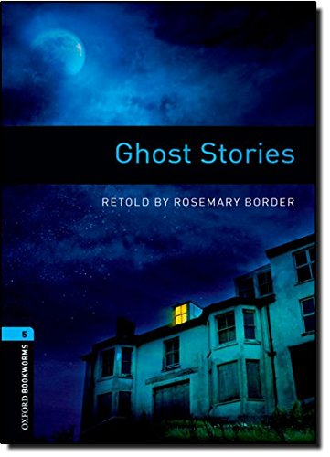 Oxford Bookworms Library: Stage 5: Ghost Stories1800 Headwordsの詳細を見る