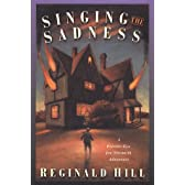 Singing the Sadness: A Private Eye Joe Sixsmith Mystery