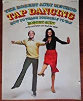 Tap Dancing: How to Teach Yourself to Tap