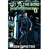 Cut to the Bone: Chains of Command Book 3 (English Edition)