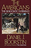 The Americans: The Democratic Experience (Americans Series)