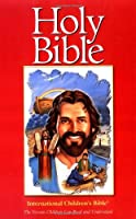 Holy Bible: International Children's Bible New Century Version