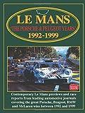 LeMans: The Porsche & Peugeot Years 1992-1999 (Le Mans)