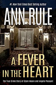 A Fever in the Heart by [Rule, Ann]