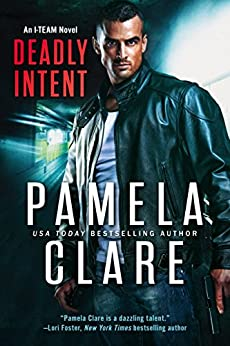 Deadly Intent (I-Team Book 8) by [Clare, Pamela]