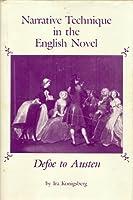 Narrative Technique in the English Novel: Defoe to Austen