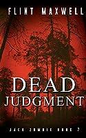 Dead Judgment: A Zombie Novel (Jack Zombie)