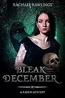 Bleak December: A Raven Mystery
