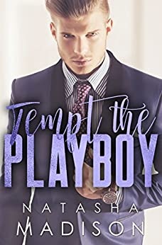 Tempt The Playboy (Tempt Series Book 2) by [Madison, Natasha]