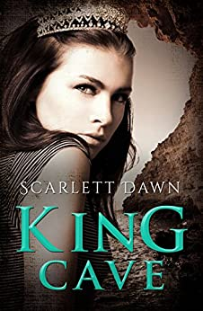 King Cave (Forever Evermore Book 2) by [Dawn, Scarlett]