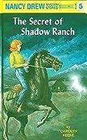 The Secret of Shadow Ranch by Carolyn Keene(2007-01-01)