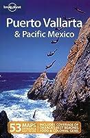 Lonely Planet Puerto Vallarta & Pacific Mexico
