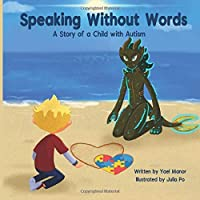 Speaking Without Words: A Story of a Child with Autism