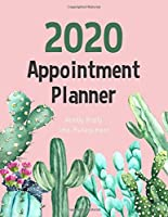 2020 Weekly Hourly Appointment Planner: Watercolor Cactus | Times Daily and Hourly Schedule Monday to Sunday 8AM to 9PM | Appointment for Nail ,Salon ,Hair Stylist ,Saps ,Beauty & Massage | Business Time Management | Planner 15 minute increments (Daily Appointment Book)