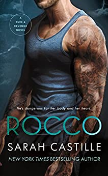 Rocco: A Mafia Romance (Ruin & Revenge Book 3) by [Castille, Sarah]