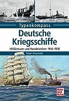Deutsche Kriegsschiffe: Hilfskreuzer und Handelsstoerer 1914-1918
