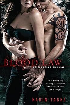 Blood Law (A Blood Moon Rising Novel) by [Tabke, Karin]