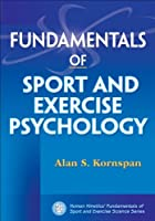 Fundamentals of Sport and Exercise Psychology (Fundamentals of Sport and Exercise Science)