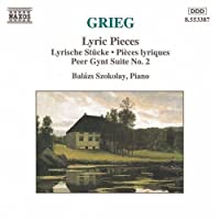 Lyric Pieces & Peer Gynt Suite No. 2 by GRIEG (2000-10-05)