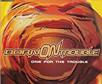 One for the trouble [Single-CD]