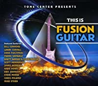 This Is Fusion Guitar by This Is Fusion Guitar (2009-06-02)