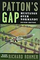 Patton's Gap: Mustangs over Normandy
