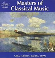 Masters of Classical Music Vol 1